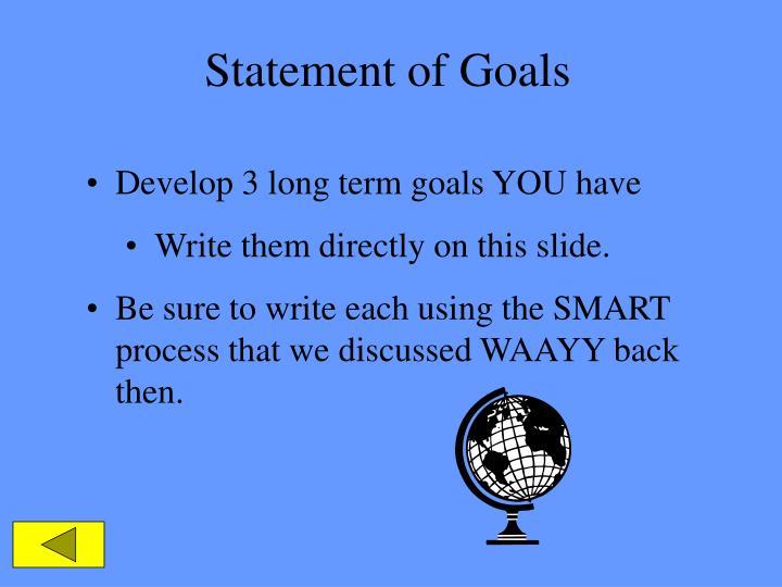 Statement of Goals