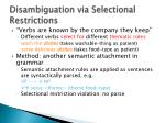 disambiguation via selectional restrictions