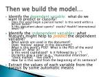 then we build the model