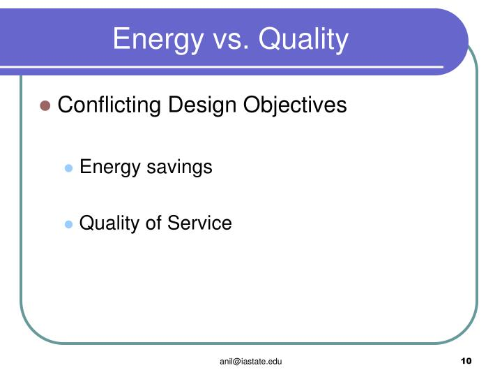 Energy vs. Quality