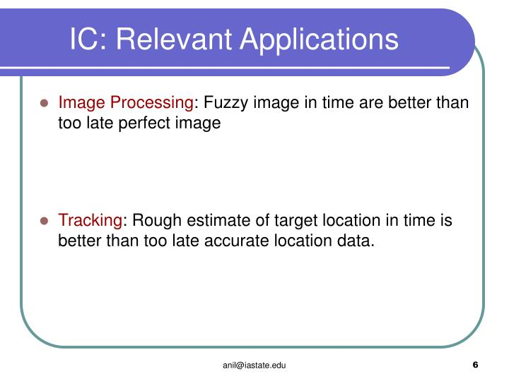 IC: Relevant Applications
