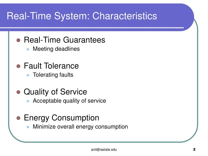 Real-Time System: Characteristics