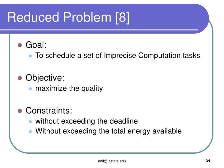 Reduced Problem [8]