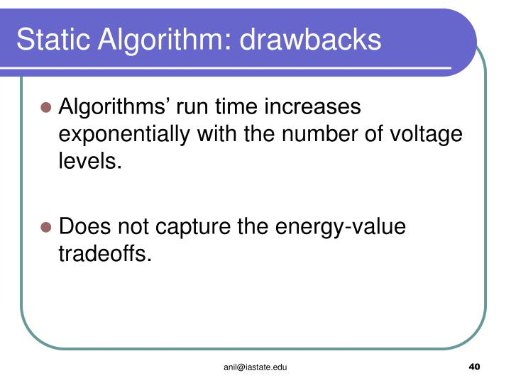 Static Algorithm: drawbacks