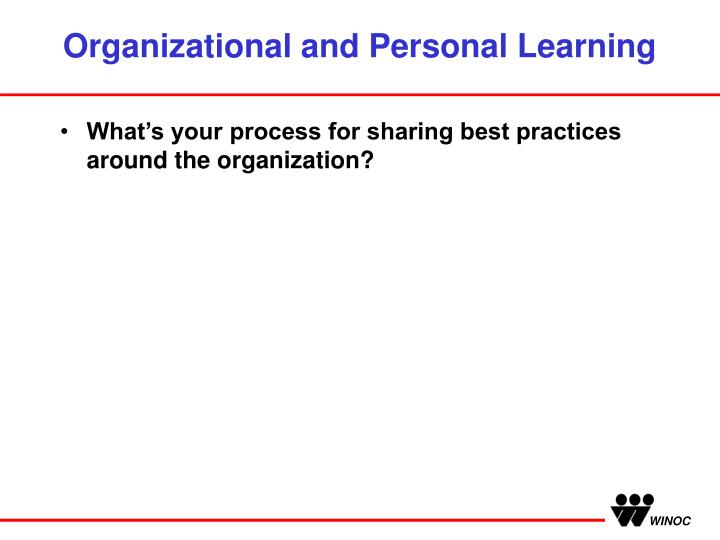 Organizational and Personal Learning
