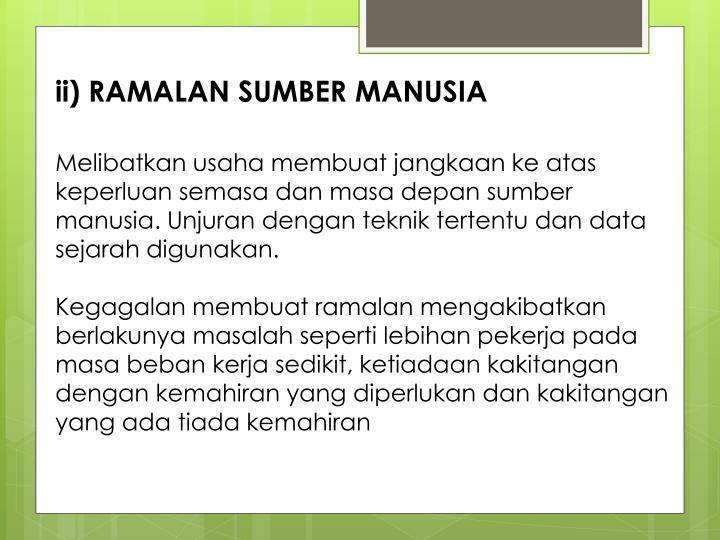 ii) RAMALAN SUMBER MANUSIA