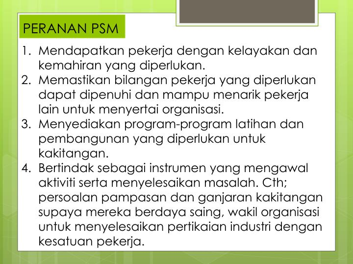 PERANAN PSM