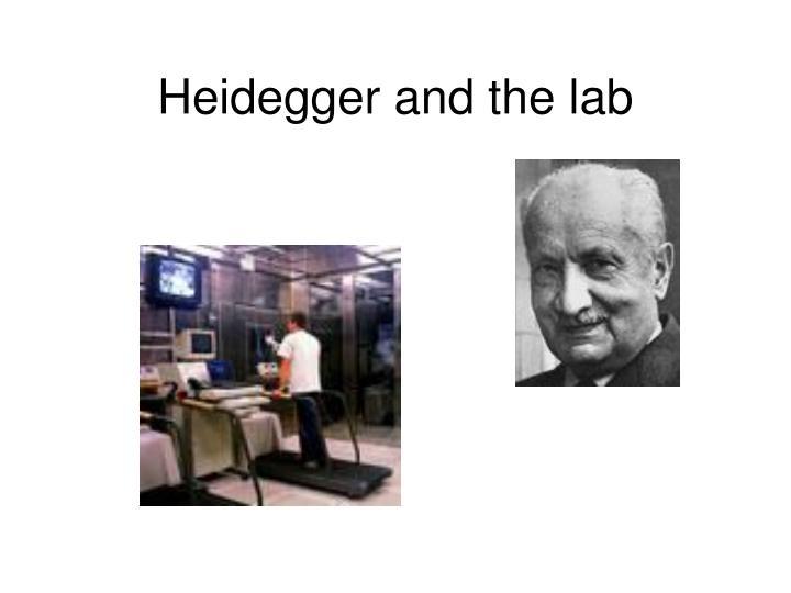 Heidegger and the lab