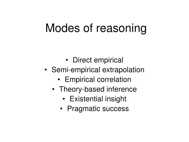 Modes of reasoning