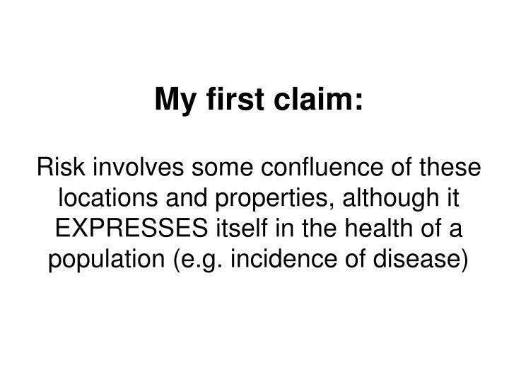 My first claim: