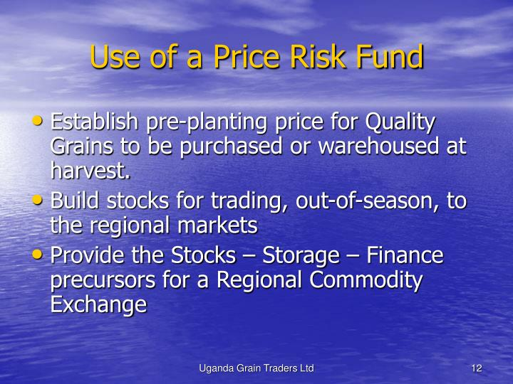 Use of a Price Risk Fund