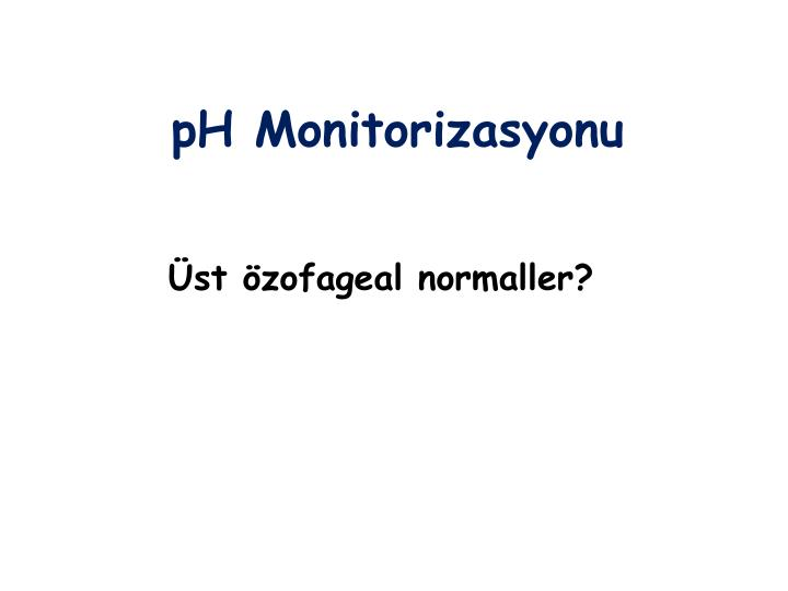 pH Monitorizasyonu