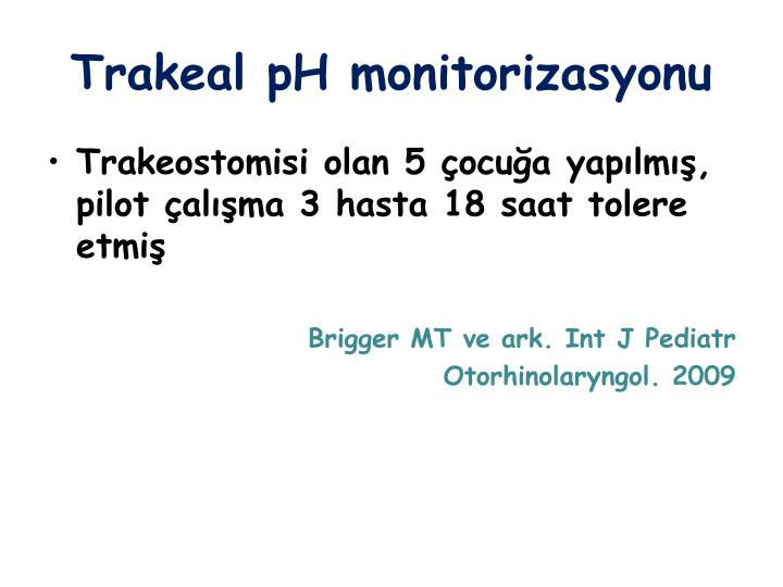Trakeal pH monitorizasyonu
