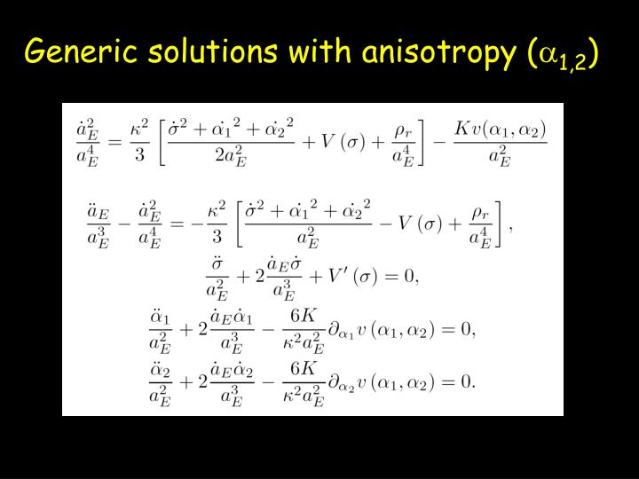 Generic solutions with anisotropy (
