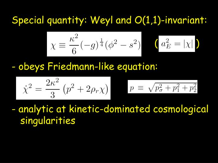 Special quantity: Weyl and O(1,1)-invariant:
