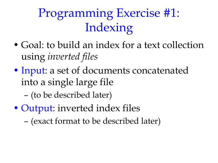 Programming Exercise #1: Indexing