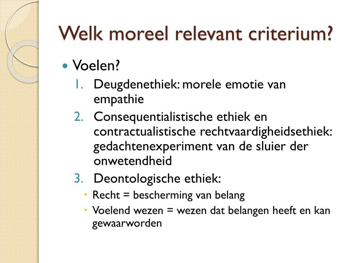 Welk moreel relevant criterium?