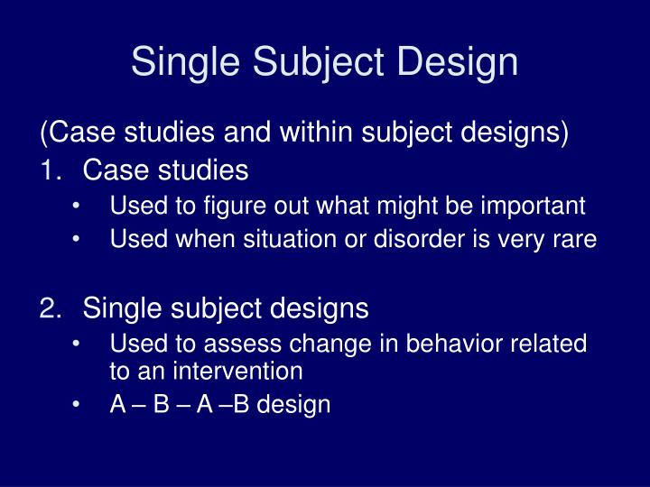Single Subject Design