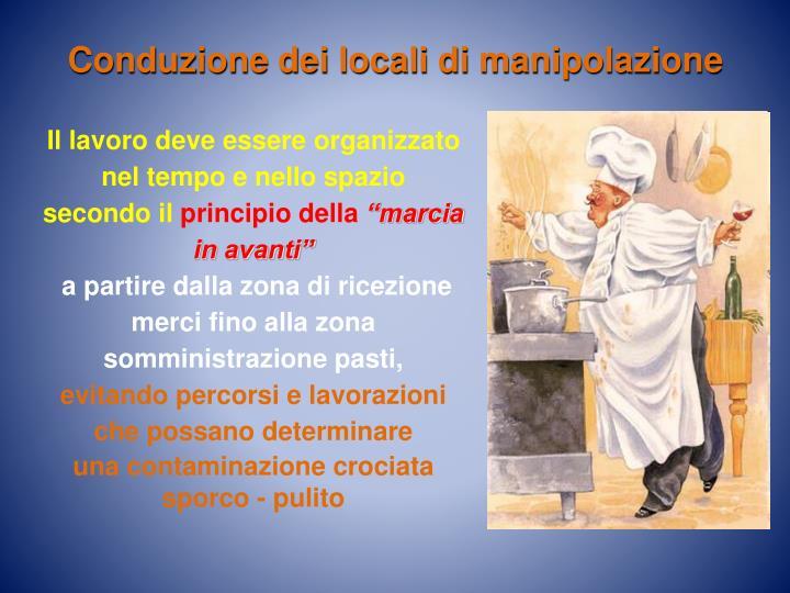 Conduzione dei locali di manipolazione