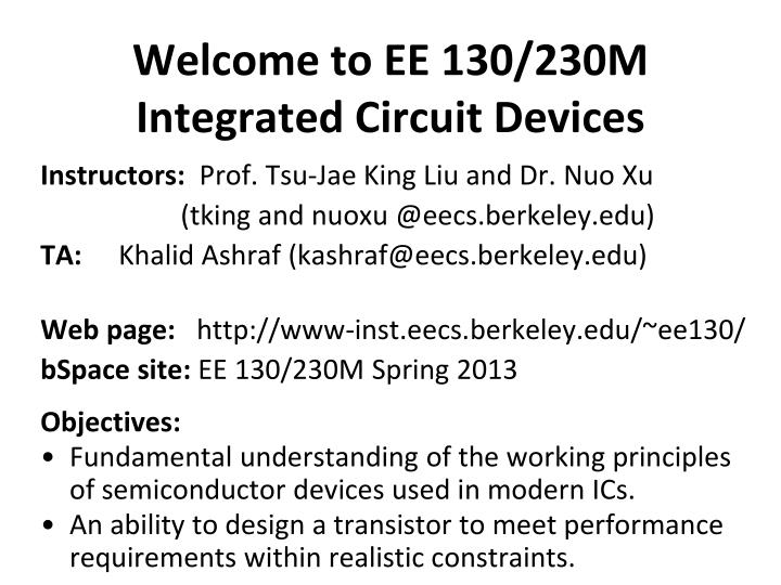 Welcome to ee 130 230m integrated circuit devices