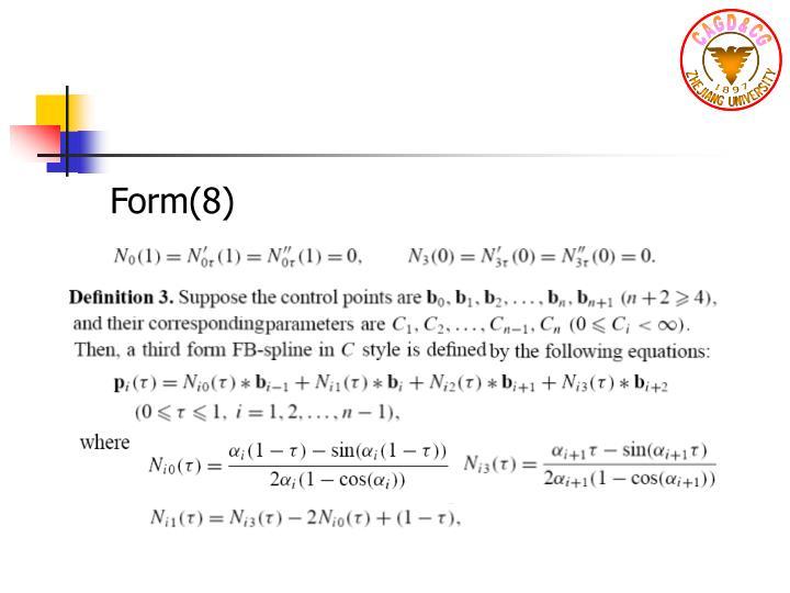 Form(8)