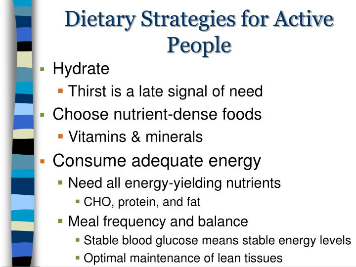 Dietary Strategies for Active People
