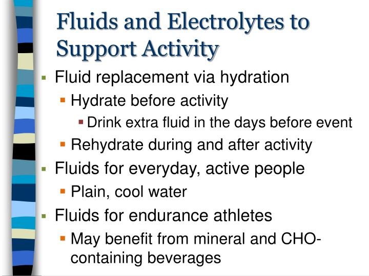 Fluids and Electrolytes to Support Activity