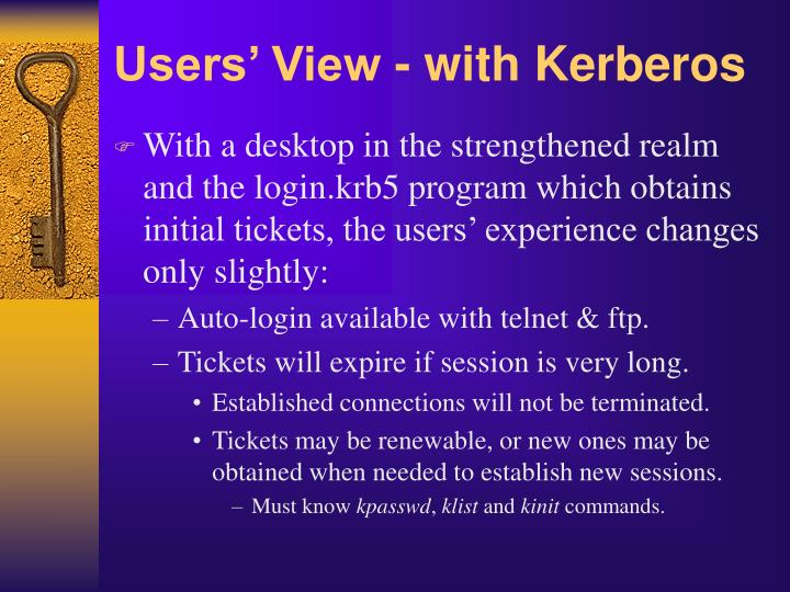 Users' View - with Kerberos