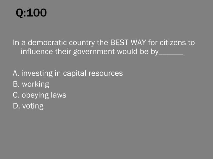 Q:100
