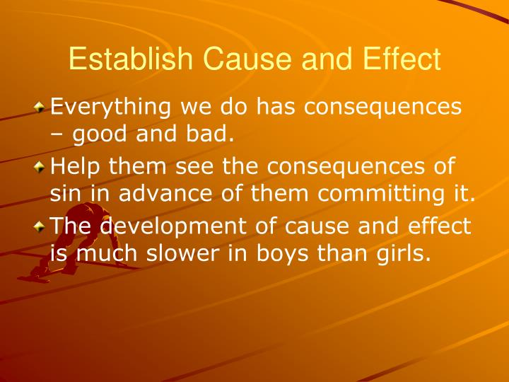Establish Cause and Effect