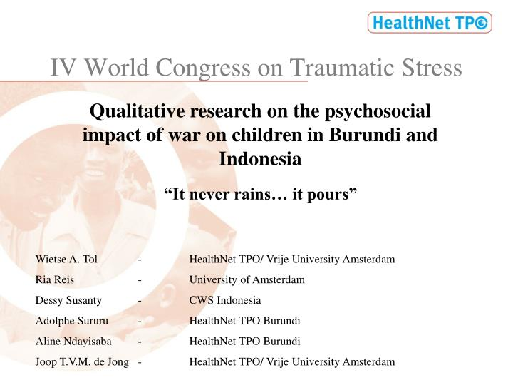 Iv world congress on traumatic stress