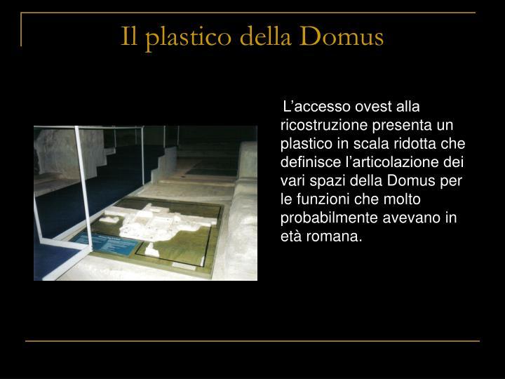 Il plastico della Domus
