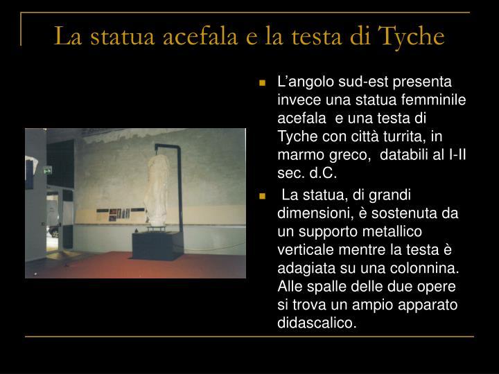 La statua acefala e la testa di Tyche