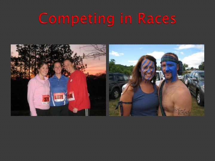 Competing in Races