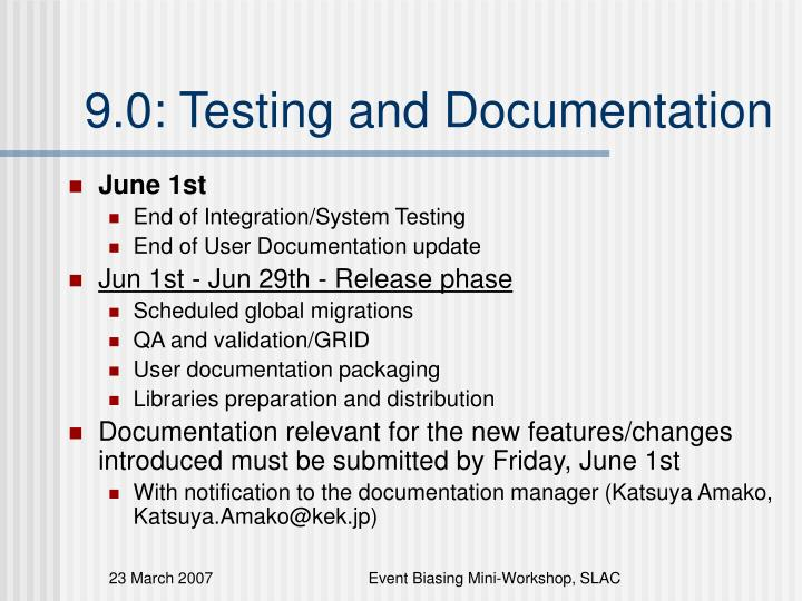 9 0 testing and documentation