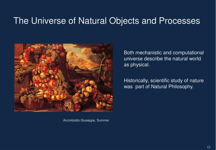 The Universe of Natural Objects and Processes