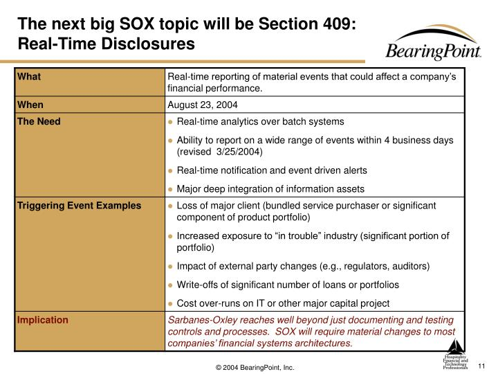 The next big SOX topic will be Section 409: