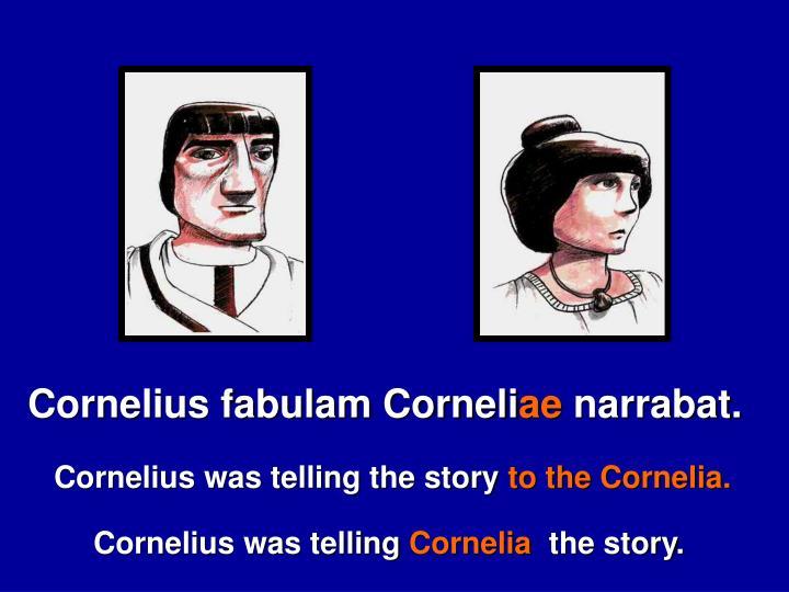 Cornelius fabulam Corneli