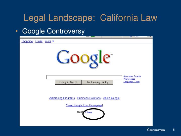 Legal Landscape:  California Law