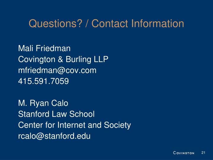 Questions? / Contact Information