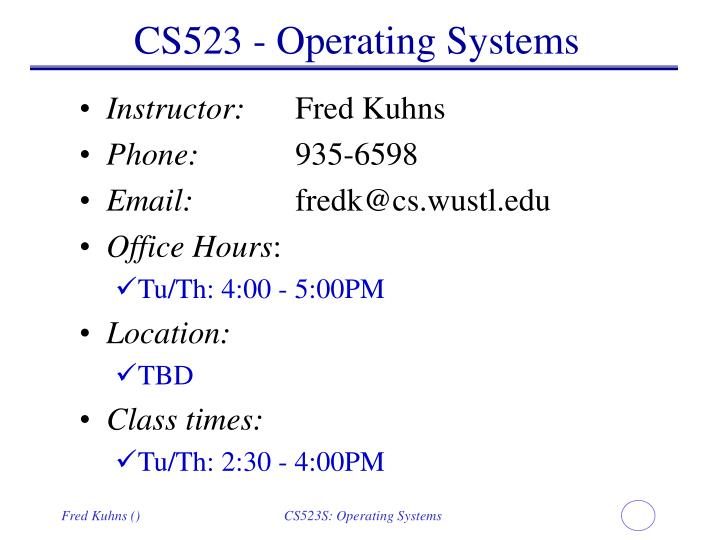 CS523 - Operating Systems