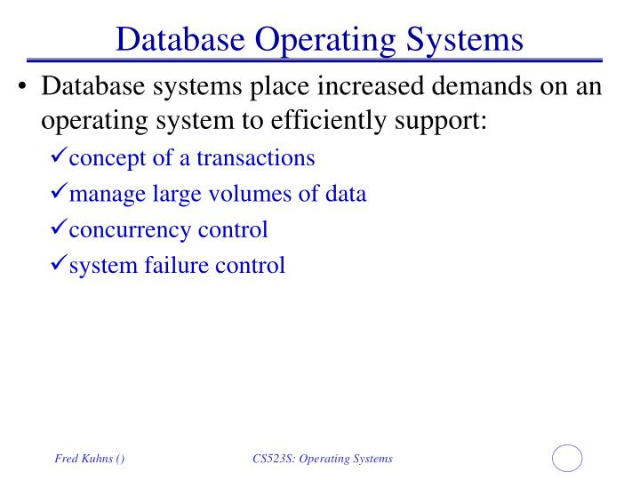 Database Operating Systems
