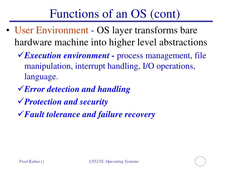 Functions of an OS (cont)