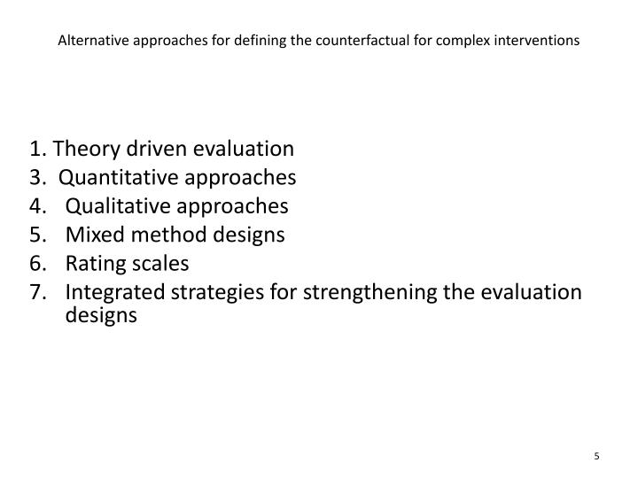 Alternative approaches for defining the counterfactual for complex interventions