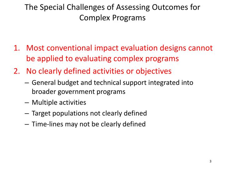 The special challenges of assessing outcomes for complex programs