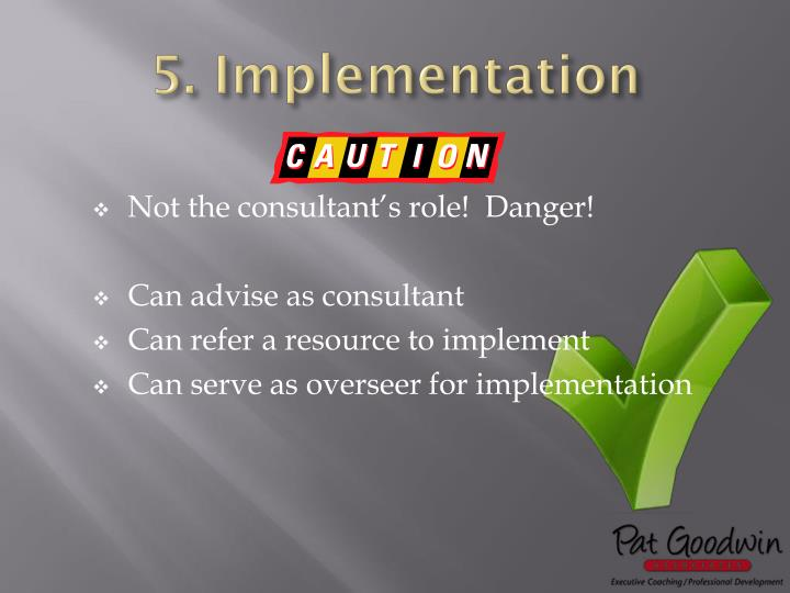 5. Implementation