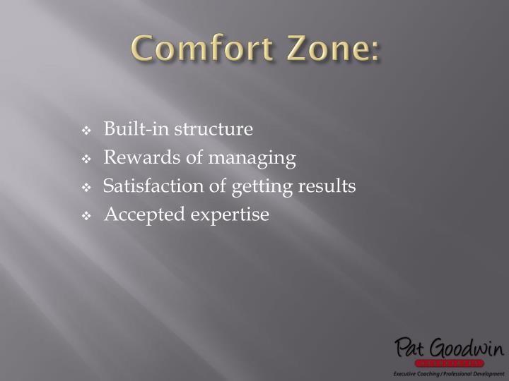 Comfort Zone: