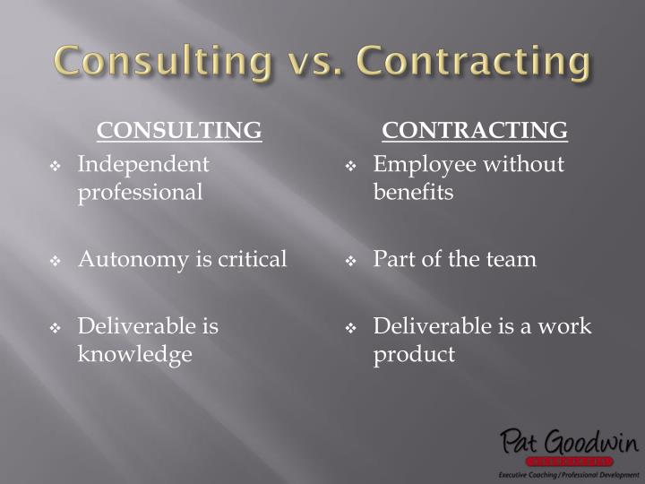 Consulting vs. Contracting