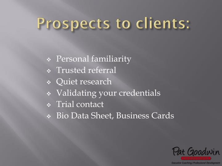 Prospects to clients: