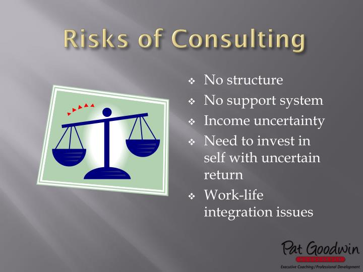 Risks of Consulting